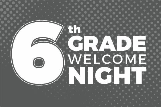 6th Grade Welcome Night