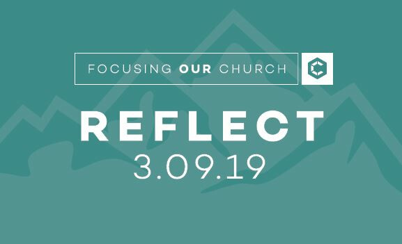 Focusing Our Church: REFLECT