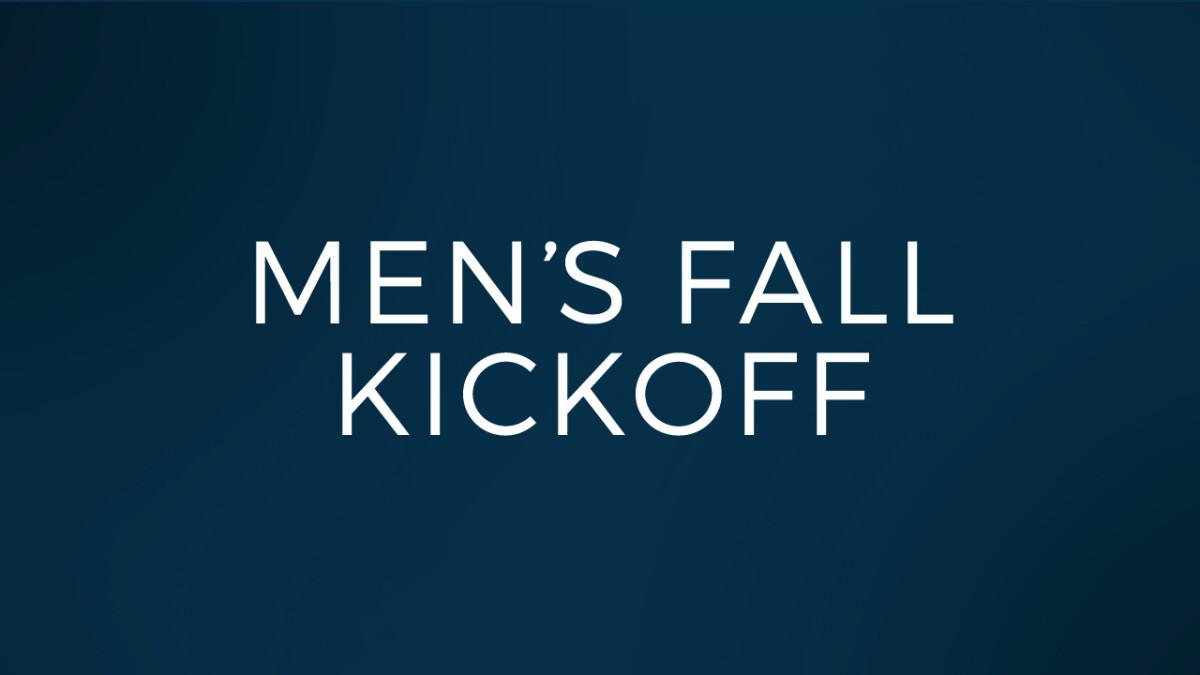 Men's Fall Kickoff