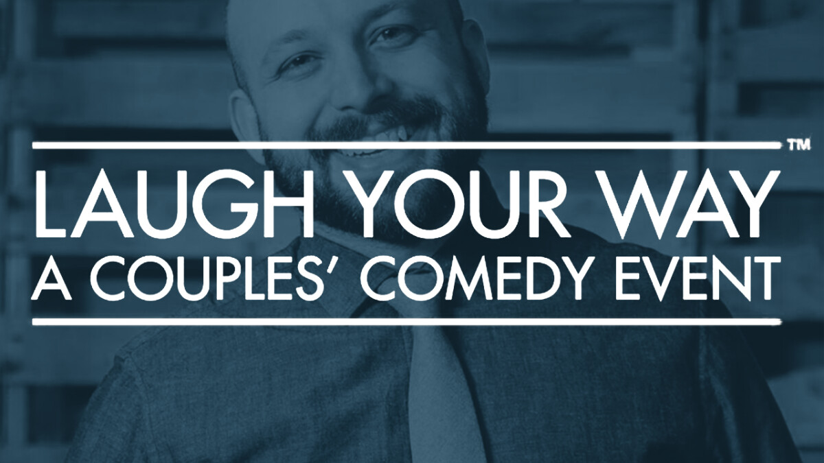 Laugh Your Way: A Couples' Comedy Event