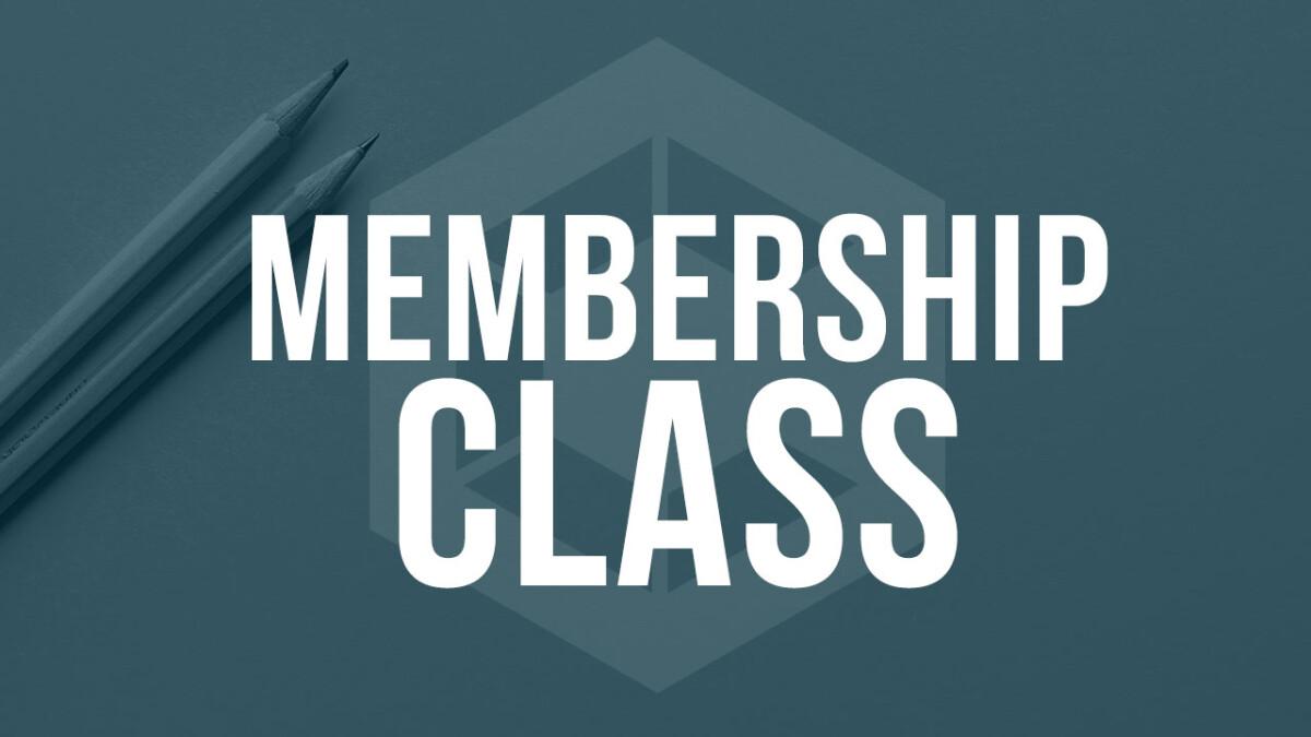 Membership Class Spring 2020