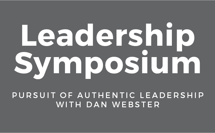 Leadership Symposium with Dan Webster