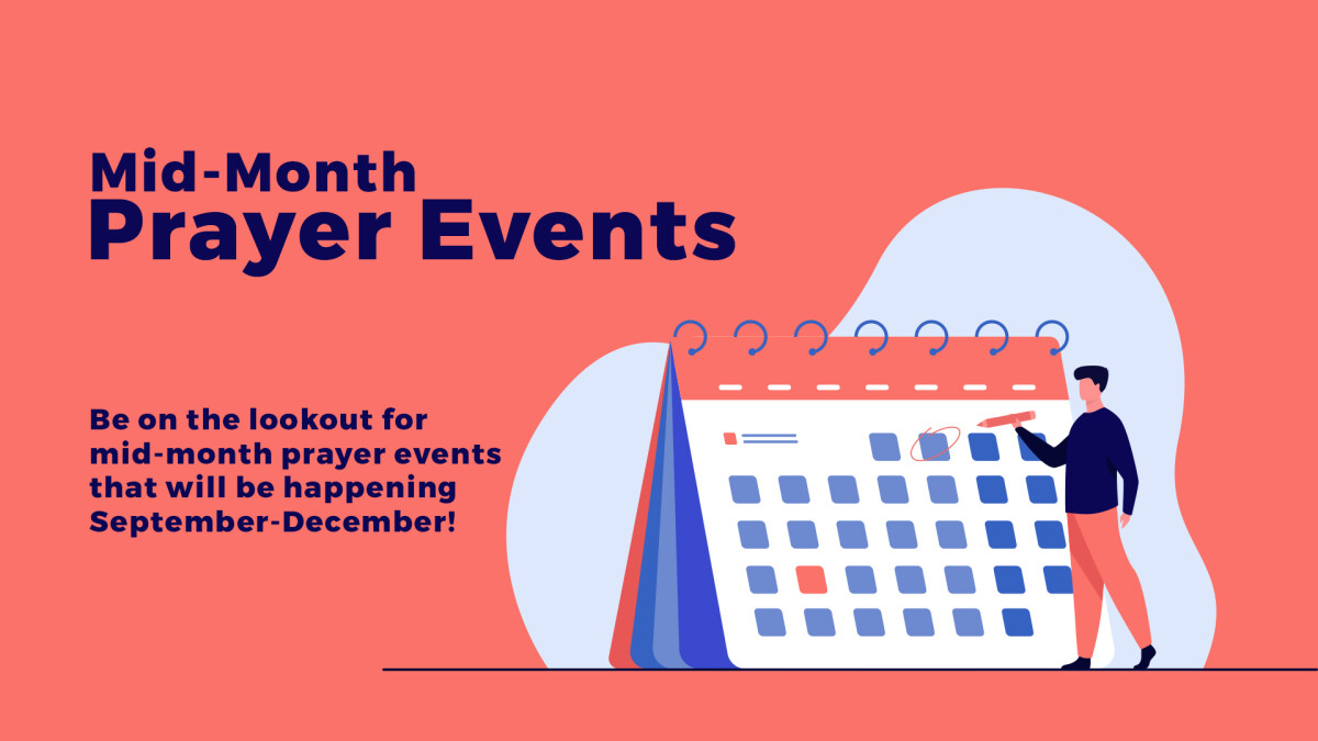 Mid-Month Prayer Events